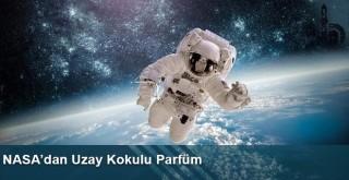 NASA'dan Uzay Kokulu Parfüm