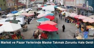 Market ve Pazar Yerlerinde Maske Takmak Zorunlu Hale Geldi