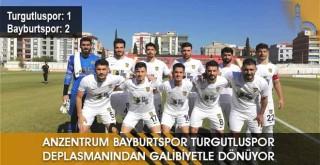Anzentrum Bayburtspor Turgutluspor Deplasmanından Galibiyetle Dönüyor