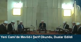 Yeni Cami'de Mevlid-i Şerif Okundu, Dualar Edildi