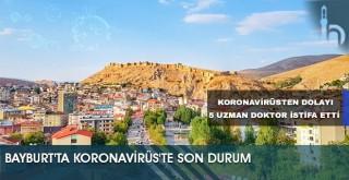 Bayburt'ta Koronavirüs'te Son Durum