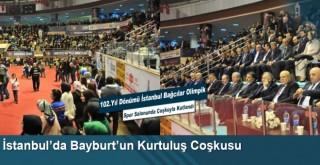 İstanbul'da Bayburt'un Kurtuluş Coşkusu