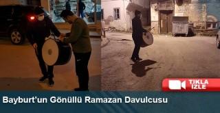 Bayburt'un Gönüllü Ramazan Davulcusu