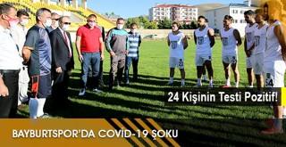 BayburtSpor'da Covid-19 Şoku